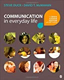 Communication in Everyday Life 1st Edition