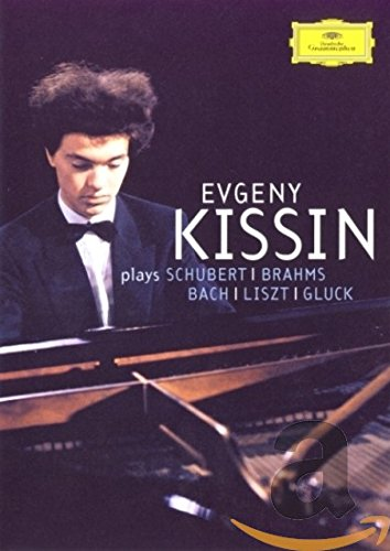 DVD : Evgeny Kissin - Kissin Plays Schubert Brahms Bach Liszt Gluck