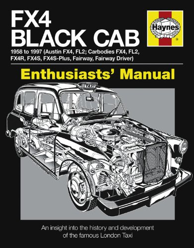 FX4 Black Cab: An insight into the history and development of the famous London Taxi (Enthusiasts