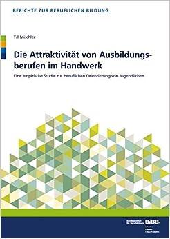 Book Die Attraktivität von Ausbildungsberufen im Handwerk