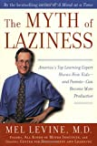 The Myth of Laziness, Melvin. D Levine, 074321367X