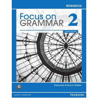 Download [(Focus on Grammar 2 Workbook)] [Author: Samuela Eckstut-Didier] published on (July, 2011) pdf epub