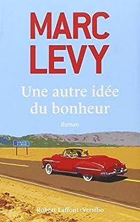 Une autre idée du bonheur, Lévy, Marc