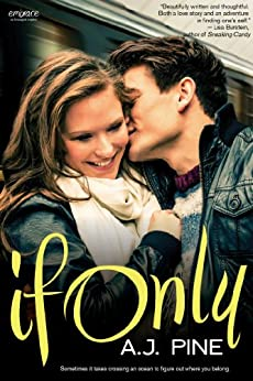 If Only (If Only... series Book 1) by [Pine, A.J.]