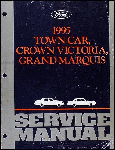 1995 Lincoln Town Car, Ford Crown Victoria, & Mercury Grand Marquis Service Manual