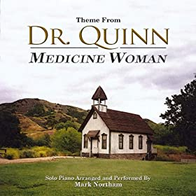 Dr Quinn Medicine Woman Theme From The Tv