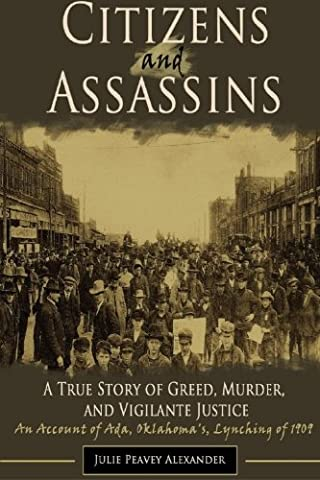 Citizens and Assassins: A True Story of Greed, Murder, and Vigilante Justice (Vigilant Citizen Book)
