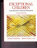 Exceptional Children : Introduction to Special Education, Hallahan, Daniel P. and Kauffman, James M., 0132955857