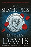 The Silver Pigs by Lindsey Davis front cover