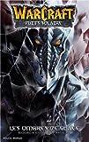 WarCraft, tome 2 :  Le Puits solaire