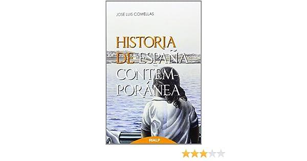 Historia de España contemporánea de José Luis Comellas García - Llera 15 ene 2014 Tapa blanda: Amazon.es: Libros