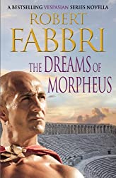 The Dreams of Morpheus: A Crossroads Brotherhood Novella from the bestselling author of the VESPASIAN series
