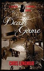 The Death Game: A Kirsty Campbell Novel (Kirsty Campbell Novels Book 1)