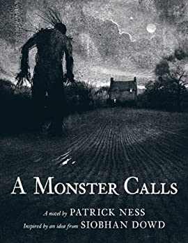 A Monster Calls: Inspired by an idea from Siobhan Dowd Kindle Edition by Patrick Ness