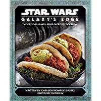 Deals on Star Wars Galaxys Edge The Official Outpost Cookbook Hardcover