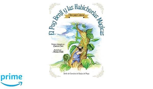 Amazon.com: El Pug Benji Y Las Habichuelas Mágicas - Libro Para ...