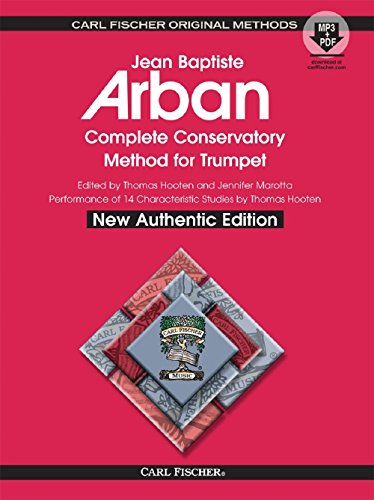 O21X - Arban Complete Conservatory Method for Trumpet (New Authentic Edition with Accompaniment and Performance ()