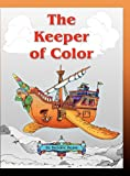 The Keeper of Color, Robaire Ream, 098283960X