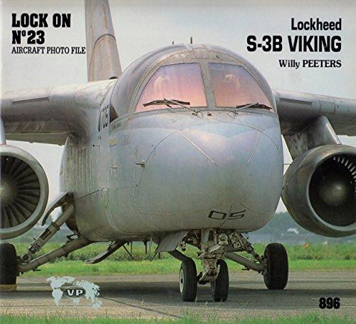 Lockheed S-3B Viking. Lock On No. 23 Aircraft Photo - Viking Aircraft S-3b