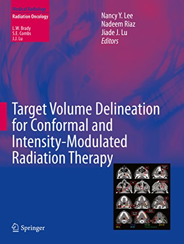 Target Volume Delineation for Conformal and Intensity-Modulated Radiation Therapy (Medical Radiology) Pdf