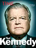 Time Ted Kennedy, Richard Lacayo and Time Magazine Editors, 1603201254