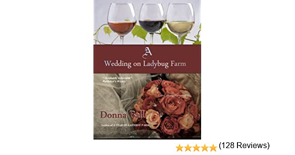 A Wedding On Ladybug Farm Kindle Edition By Donna Ball