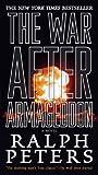 The War after Armageddon, Ralph Peters, 0765363402