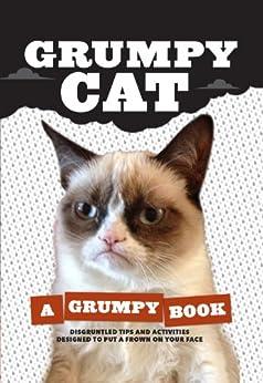 Grumpy Cat: A Grumpy Book by [Grumpy Cat]