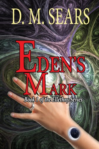 Eden's Mark by [Sears, D.M.]