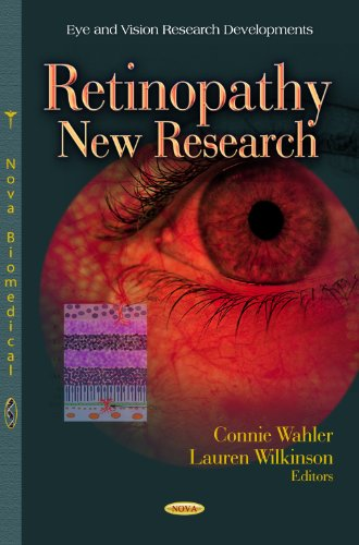 Retinopathy: New Research (Eye and Vision Research Developments)