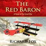 The Red Baron: A World War I Novel | Richard Fox