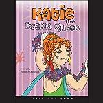 Katie the Drama Queen   Mendy McLaughlin