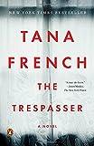 The Trespasser: A Novel