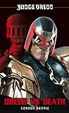 Judge Dredd #1: Dredd vs. Death!