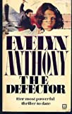 The Defector, Evelyn Anthony, 0451117654