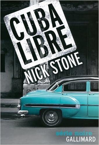 Nick Stone - Cuba Libre sur Bookys