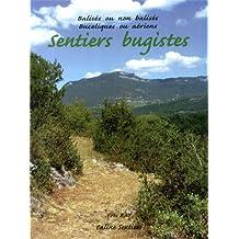 Sentiers bugistes : 20 randonnées, 1 via ferrata