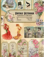 Vintage Victorian Ephemera Collection: 19 Sheets and Over 150 Pieces - for DIY Cards, Scrapbooking, Decorations, Decoupage, Papercraft Embellishments, Junk Journal Kit, Cut Out and Collage Projects