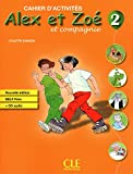 Alex et Zoé 2 Nouvelle édition - Cahier d'exercices + CD audio