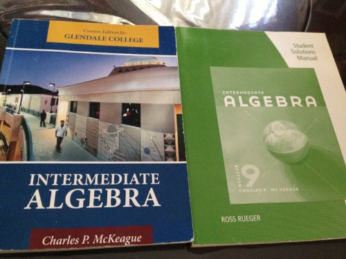 Intermediate Algebra: Glendale Community College Edition