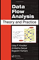 Data Flow Analysis: Theory and Practice Front Cover