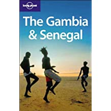Lonely Planet The Gambia & Senegal 3rd Ed.: 3rd edition