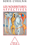 Nourritures affectives (Les) (Sciences Humaines)
