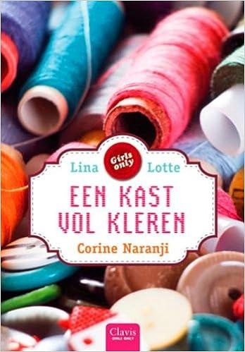 Lina En Lotte Een Kast Vol Kleren 9789044814125 Amazon