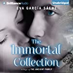 The Immortal Collection: A Saga of the Ancient Family | Eva García Sáenz,Lilit Žekulin Thwaites (translator)