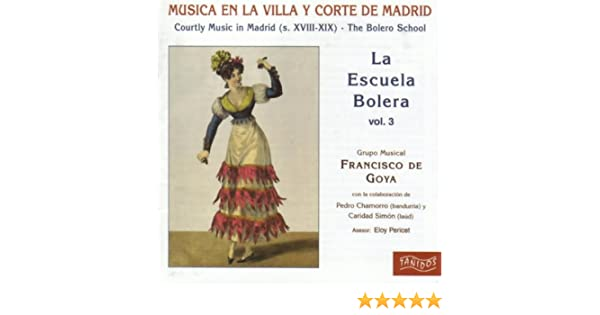 G.M.Francisco De Goya: Escuela Bolera 3: Amazon.es: Música