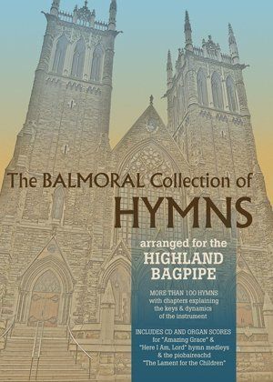 (Balmoral Collection of Hymns for the Highland Bagpipe)