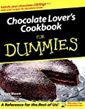 Chocolate Lover's Cookbook for Dummies, Carole Bloom, 0764554662