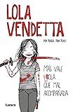 Lola Vendetta (Spanish Edition): Más vale Lola que - Best Reviews Guide