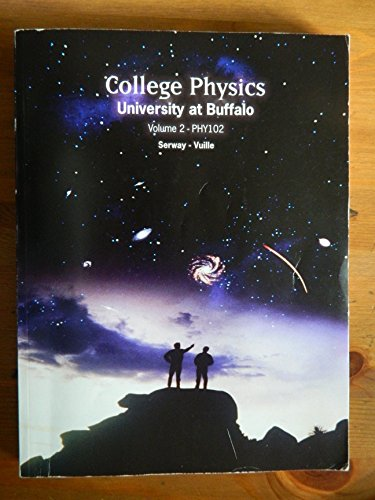 College Physics University at Buffalo PHY102 Volume 2